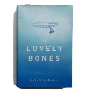 The Lovely Bones by Alice Sebold 2002 Hardcover